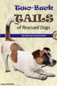 Two-Buck Tails of Rescued Dogs - Kyla Duffy