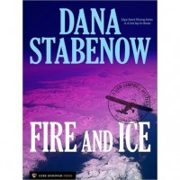 Fire And Ice (Liam Campbell, #1) - Dana Stabenow