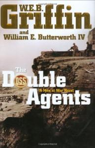 The Double Agents - W.E.B. Griffin, William E. Butterworth IV
