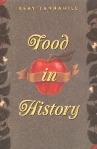 Food in History - Reay Tannahill