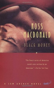 Black Money (Vintage Crime/Black Lizard) - Ross Macdonald