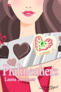Pralinenherz (Frauenroman - Chick Lit) - Laura Sommer