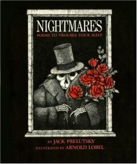 Nightmares: Poems to Trouble Your Sleep - Jack Prelutsky