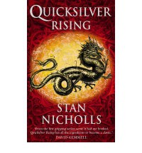 Quicksilver Rising: Book One of the Quicksilver Trilogy - Stan Nicholls