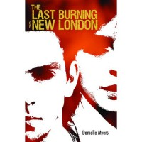 The Last Burning of New London - Danielle Myers