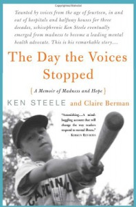 The Day The Voices Stopped - Ken Steele, Claire Berman