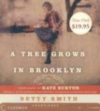 A Tree Grows in Brooklyn - Betty  Smith, Kate Burton