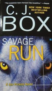 Savage Run: A Joe Pickett Novel - C. J. Box