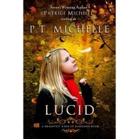 Lucid (Brightest Kind of Darkness, #2) - P.T. Michelle