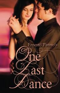 One Last Dance - Ernesto Patino
