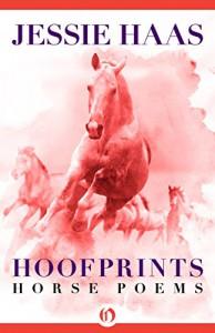 Hoofprints: Horse Poems - Jessie Haas