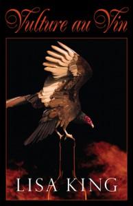 Vulture au Vin - Lisa King