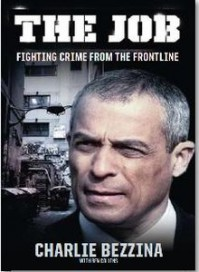 The Job: Fighting Crime From the Frontline - Charlie Bezzina, Ben Collins