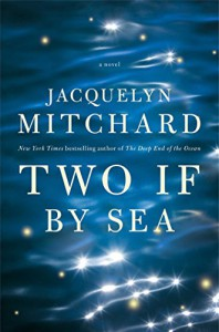 Two If by Sea - Jacquelyn Mitchard