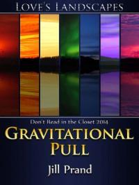 Gravitational Pull - Jill Prand