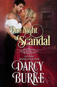 One Night of Scandal (Wicked Dukes Club #4) - Darcy Burke