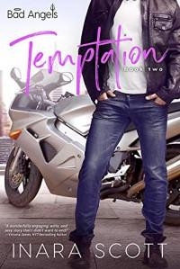 Temptation (Bad Angels #2) - Inara Scott