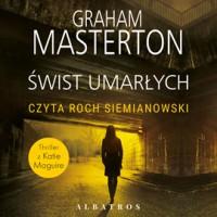 Świst umarłych - Graham Masterton, Anna Esden-Tempska, Roch Siemianowski