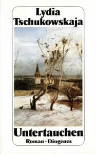 Untertauchen - Lidija Čukovskaja, Swetlana Geier