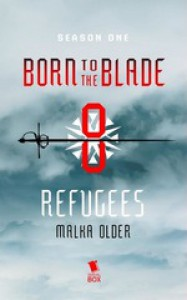 Refugees - Malka Older