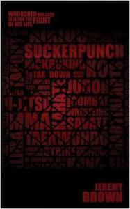 Suckerpunch - Jeremy Brown