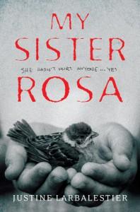My Sister Rosa - Justine Larbalestier