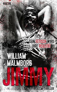 Jimmy: BDSM-Thriller - William Malmborg