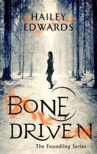 Bone Driven - Hailey Edwards