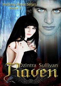Raven (Halfway House Series Book 2) - Dzintra Sullivan