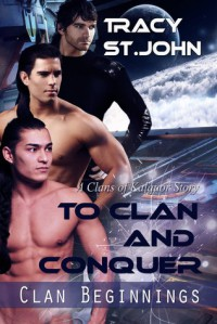 To Clan and Conquer - Tracy St. John