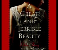 A Great and Terrible Beauty  - Libba Bray, Josephine Bailey