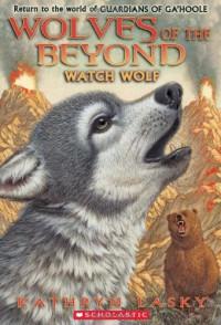 Watch Wolf - Kathryn Lasky