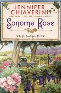 Sonoma Rose - Jennifer Chiaverini