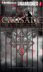 Crusade  - Nancy Holder, Debbie Viguié