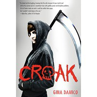 Croak (Croak, #1) - Gina Damico