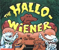 The Hallo-wiener - Dav Pilkey