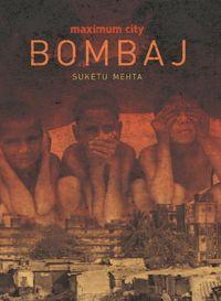 Maximum City Bombaj - Suketu Mehta