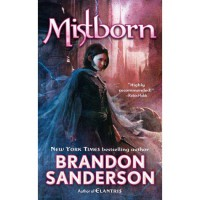 Mistborn: The Final Empire (Mistborn, #1) - Brandon Sanderson