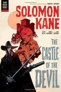 Solomon Kane: The Castle of the Devil (Dark Horse's Solomon Kane, #1) - Scott Allie, Mike Mignola, Dave Stewart, Mario Guevara