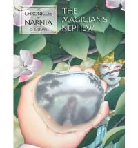 The Magician's Nephew - C.S. Lewis, Pauline Baynes