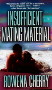 Insufficient Mating Material - Rowena Cherry