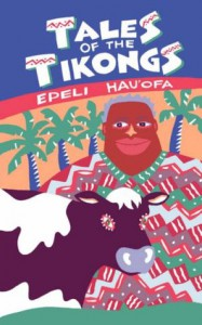 Tales of the Tikongs - Epeli Hau'ofa