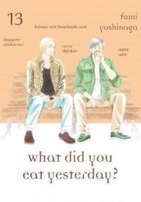 What Did You Eat Yesterday?, Volume 13 - Fumi Yoshinaga