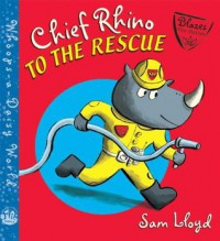 Chief Rhino to the Rescue! (Whoops-a-Daisy World) - Sam Lloyd