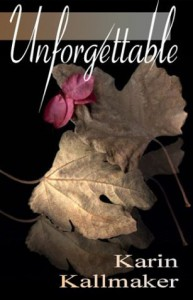 Unforgettable - Karin Kallmaker