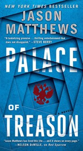 Palace of Treason: A Novel - Jason Matthews