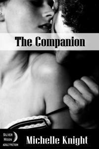 The Companion (The Submissive Heart Book 1) - Michelle Knight