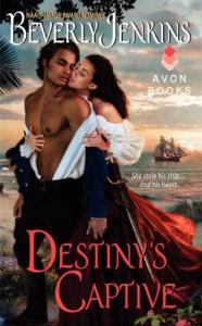 By Beverly Jenkins Destiny's Captive [Mass Market Paperback] - Beverly Jenkins