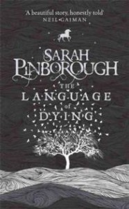The Language of Dying - Sarah   Pinborough