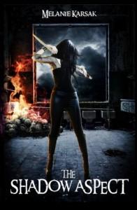 The Shadow Aspect: The Harvesting Series Book 2 - Melanie Karsak